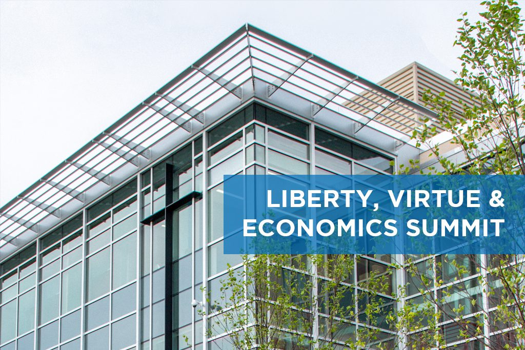 2019 Liberty, Virtue & Economics Summit